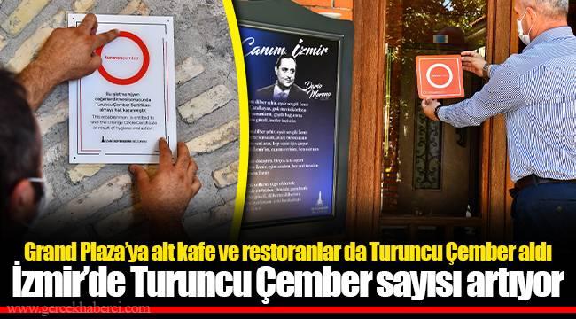 İzmir'de Turuncu Çember sayısı artıyor