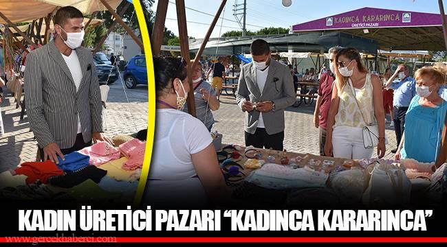 KADIN ÜRETİCİ PAZARI ''KADINCA KARARINCA''