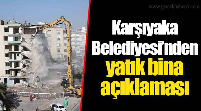 Karşıyaka Belediyesi'nden yatık bina açıklaması
