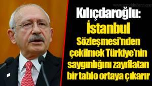 Kılıçdaroğlu: İstanbul Sözleşmesi'nden çekilmek Türkiye'nin saygınlığını zayıflatan bir tablo ortaya çıkarır