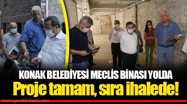 KONAK BELEDİYESİ MECLİS BİNASI YOLDA