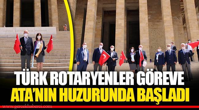 TÜRK ROTARYENLER GÖREVE ATA'NIN HUZURUNDA BAŞLADI