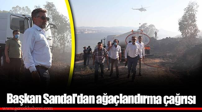 Başkan Sandal'dan ağaçlandırma çağrısı