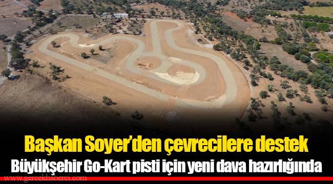 Başkan Soyer'den çevrecilere destek