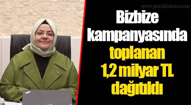 Bizbize kampanyasında toplanan 1,2 milyar TL dağıtıldı