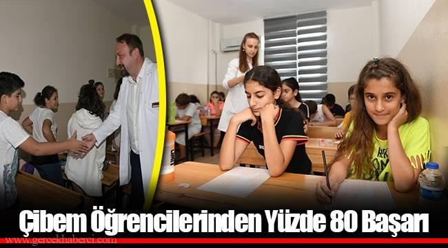 Çibem Öğrencilerinden Yüzde 80 Başarı