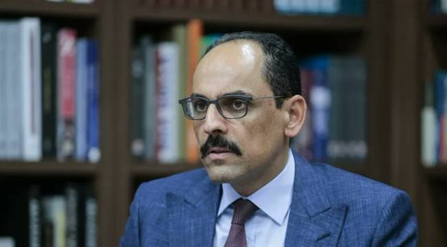 Cumhurbaşkanlığı Sözcüsü Kalın'dan döviz kuru açıklaması