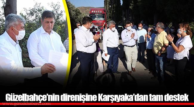Güzelbahçe'nin direnişine Karşıyaka'dan tam destek