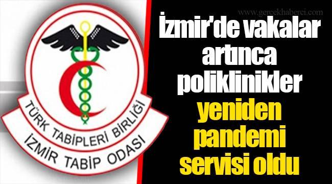 İzmir'de vakalar artınca poliklinikler yeniden pandemi servisi oldu