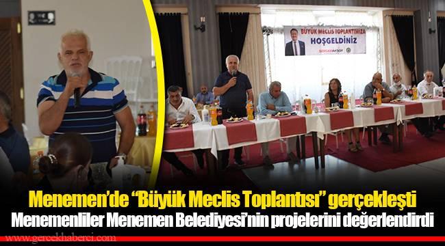 """Menemen'de """"Büyük Meclis Toplantısı"""" gerçekleşti"""