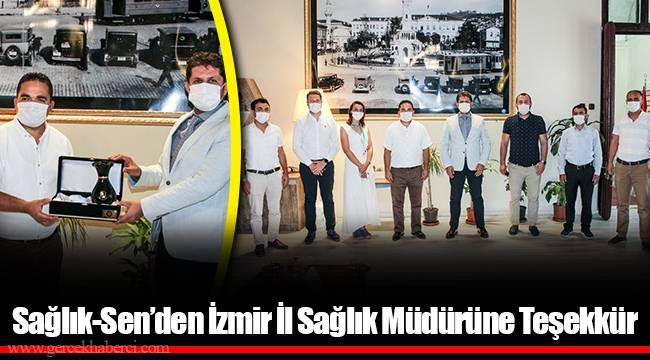 Sağlık-Sen'den İzmir İl Sağlık Müdürüne Teşekkür