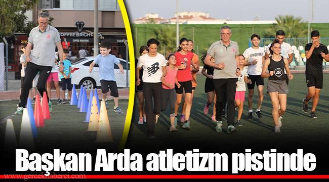 Başkan Arda atletizm pistinde