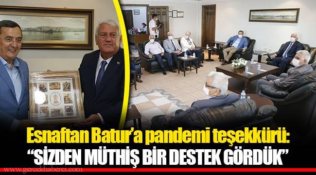 """Esnaftan Batur'a pandemi teşekkürü: """"SİZDENMÜTHİŞ BİR DESTEK GÖRDÜK"""""""