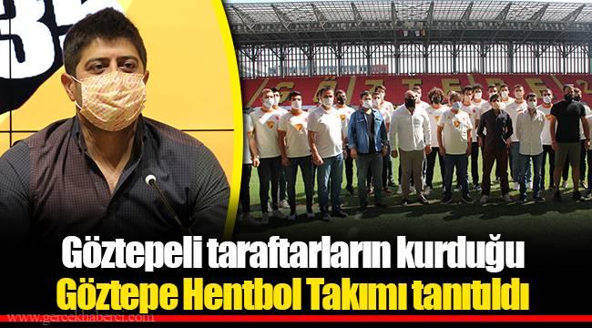 Göztepeli taraftarların kurduğu Göztepe Hentbol Takımı tanıtıldı