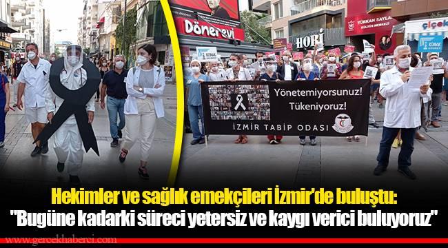 Hekimler ve sağlık emekçileri İzmir'de buluştu: