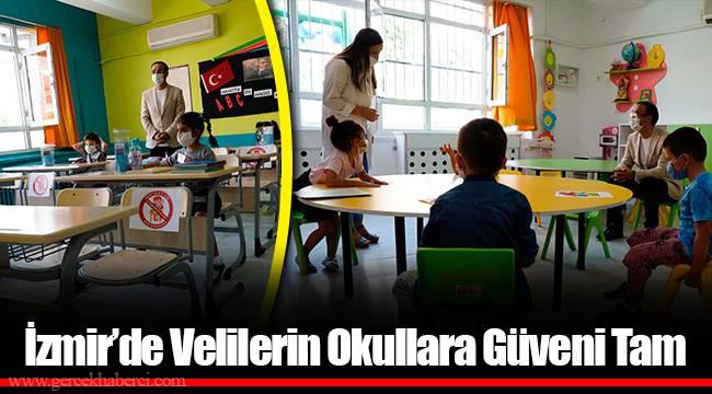 İzmir'de Velilerin Okullara Güveni Tam