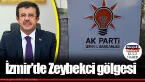 Ak Parti İzmir'de Zeybekci gölgesi