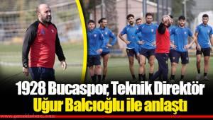 1928 Bucaspor, Teknik Direktör Uğur Balcıoğlu ile anlaştı