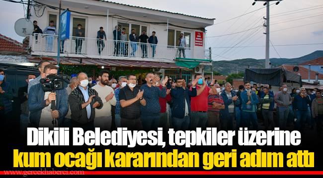Dikili Belediyesi, tepkiler üzerine kum ocağı kararından geri adım attı