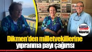 Dikmen'den milletvekillerine yıpranma payı çağırısı