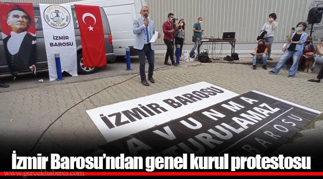 İzmir Barosu'ndan genel kurul protestosu