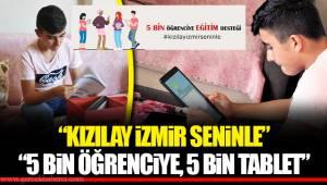 """""""KIZILAY İZMİR SENİNLE"""""""