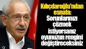 Kılıçdaroğlu'ndan esnafa: Sorunlarınızı çözmek istiyorsanız oyunuzun rengini değiştireceksiniz