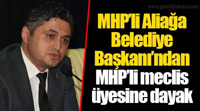 MHP'li Aliağa Belediye Başkanı'ndan MHP'li meclis üyesine dayak