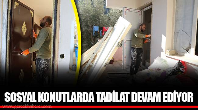 SOSYAL KONUTLARDA TADİLAT DEVAM EDİYOR