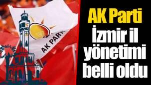 AK Parti İzmir il yönetimi belli oldu