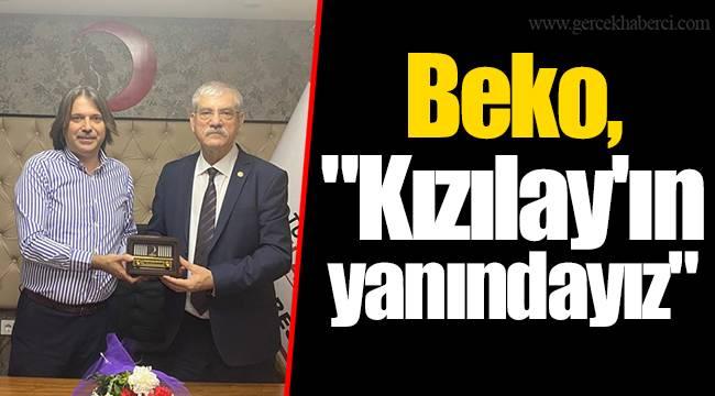 """Beko, """"Kızılay'ın yanındayız"""""""