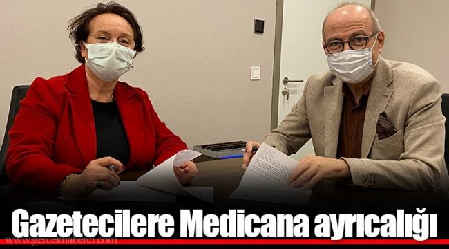 Gazetecilere Medicana ayrıcalığı
