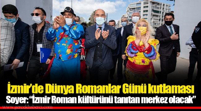 İzmir'de Dünya Romanlar Günü kutlaması