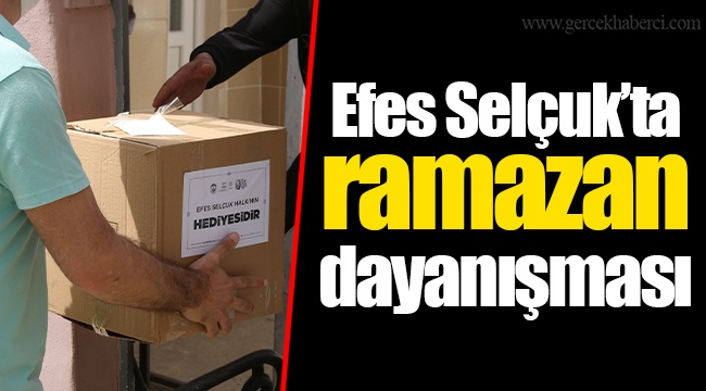 Efes Selçuk'ta ramazan dayanışması