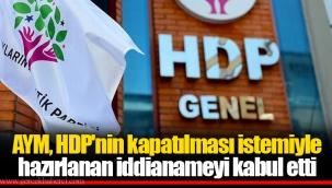 AYM, HDP'nin kapatılması istemiyle hazırlanan iddianameyi kabul etti