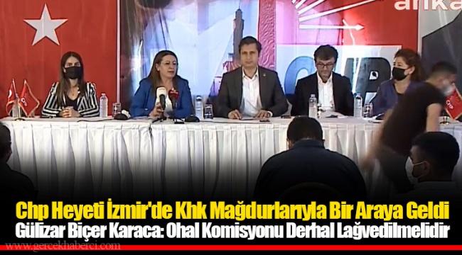 Gülizar Biçer Karaca: Ohal Komisyonu Derhal Lağvedilmelidir