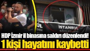 HDP İzmir il binasına saldırı düzenlendi! 1 kişi hayatını kaybetti