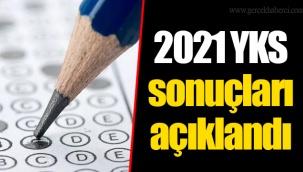 2021 YKS sonuçları açıklandı