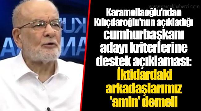 Karamollaoğlu'ndan Kılıçdaroğlu'nun açıkladığı cumhurbaşkanı adayı kriterlerine destek açıklaması: İktidardaki arkadaşlarımız 'amin' demeli