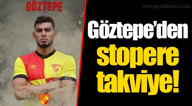 Göztepe'den stopere takviye!
