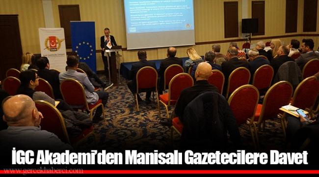 İGC Akademi'den Manisalı Gazetecilere Davet
