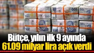 Bütçe, yılın ilk 9 ayında 61.09 milyar lira açık verdi