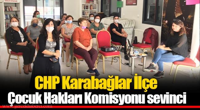 CHP Karabağlar İlçe Çocuk Hakları Komisyonu sevinci
