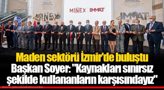 Maden sektörü İzmir'de buluştu