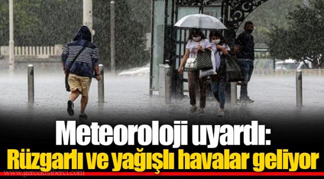 Meteoroloji uyardı: Rüzgarlı ve yağışlı havalar geliyor