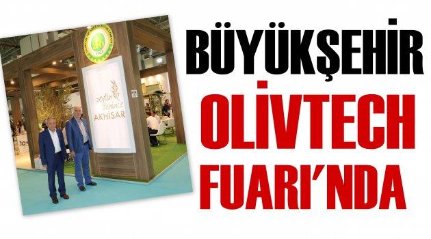 Manisa Büyükşehir Olivtech Fuarında