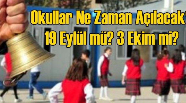 MEB Okulların Ne Zaman Açılacağını Açıkladı