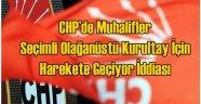 CHP'de Muhalifler Olağanüstü Kurultay İçin Harekete Geçiyor İddiası
