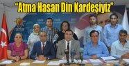 'Atma Hasan Din Kardeşiyiz'